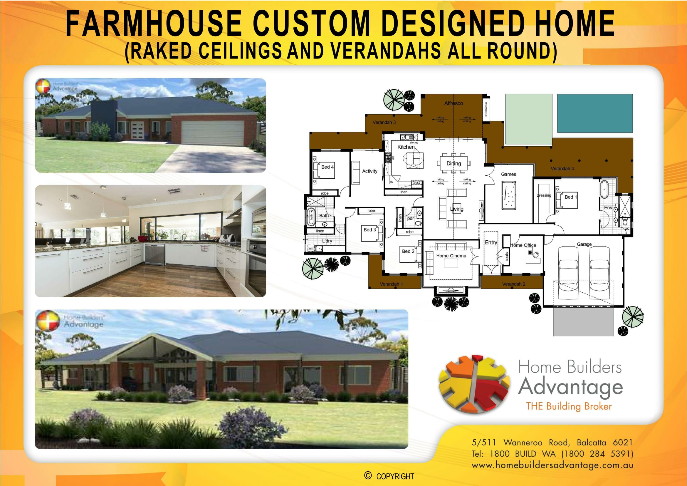 Farmhouse Custom Designed Home (Raked Ceilings and Verandahs All Round)