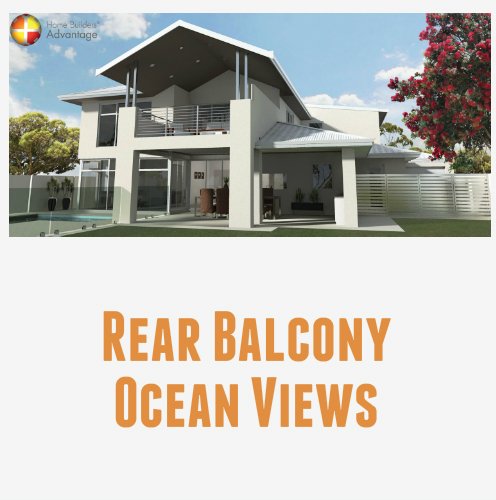 Two Storey Rear Balcony Ocean Views Gourmet Kitchen Rear Elevation With Blog Quote Home Builders Advantage Perth The Building Broker